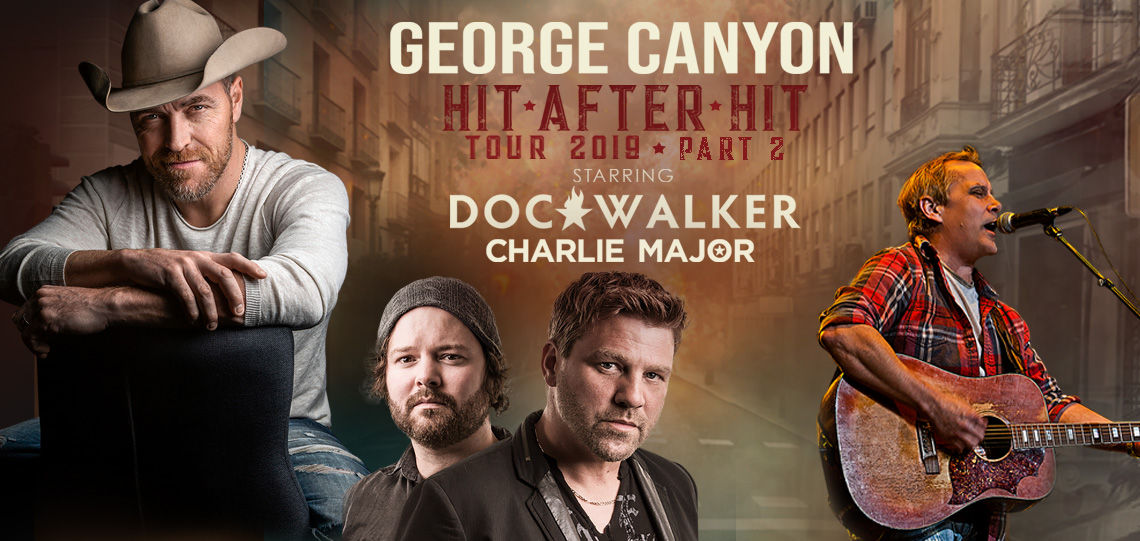 George Canyon- Hit After Hit Tour 2019