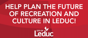 Help plan the future of recreation and culture in Leduc