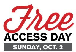 Free Access Day Sunday, October 2, 2016