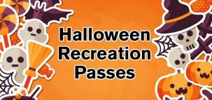 2016 Halloween Recreation Passes at the Leduc Recreation Centre