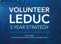 Volunteer Leduc 5 Year Strategy